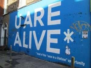 U are alive